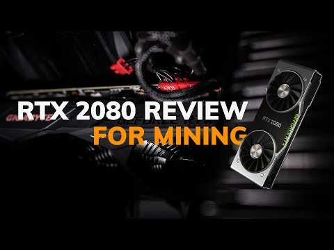 NVIDIA GeForce RTX 2080 Mining Hashrate Benchmarks For Cryptocurrency (vs. GTX 1080 - Multi Algos)