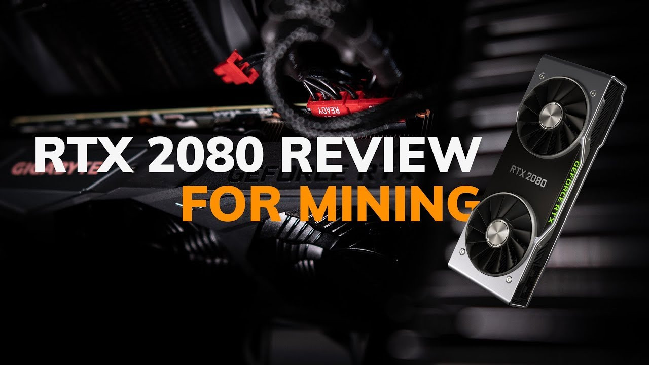 NVIDIA GeForce RTX 2080 Mining Hashrate Benchmarks for Cryptocurrency (vs   GTX 1080 - Multi Algos)