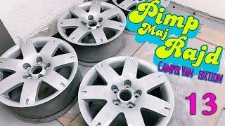 Pimp Maj Rajd #13 : Jak opravit odřené ALU disky?!