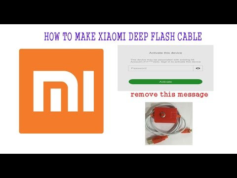 HOW TO MAKE XIAOMI DEEP FLASH CABLE