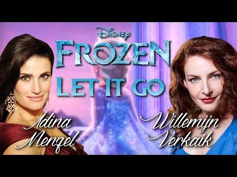Frozen - Let It Go - Duet by Idina and Willemijn!