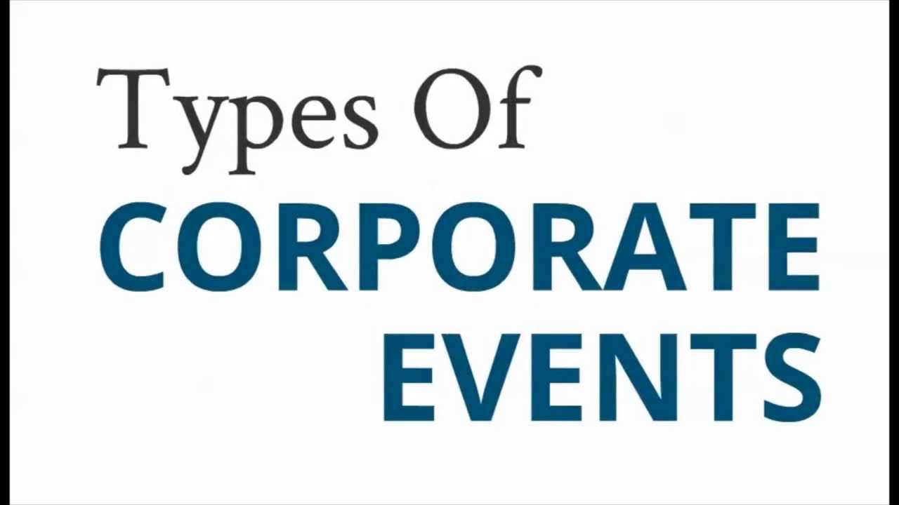Types Of Corporate Events Your Business Can Host Youtube