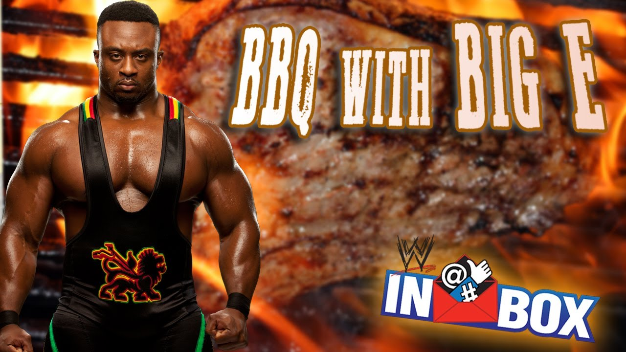 BBQ with Big E - WWE Inbox - Episode 75