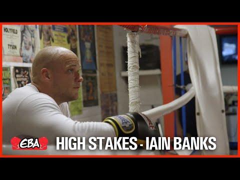 EBA BOXING - High Stakes - Iain Banks Interview