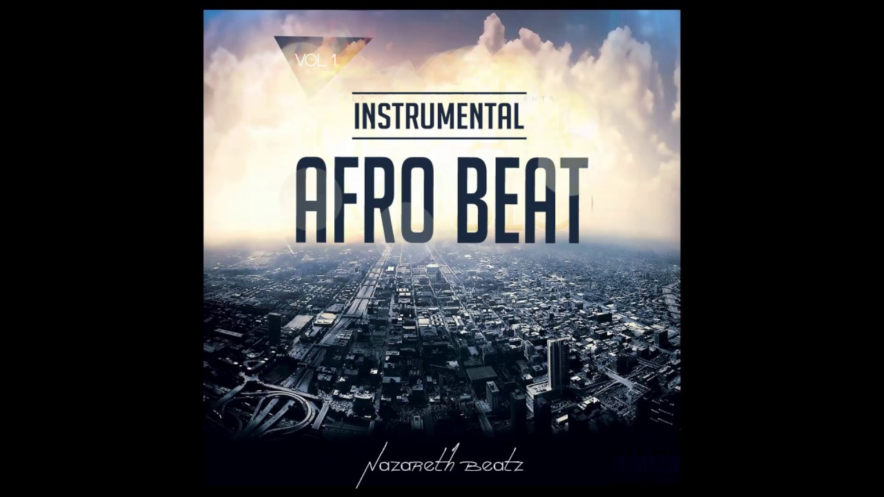 Instrumental afro beat 2017 type all by nazareth 🎧 🎼 🎹
