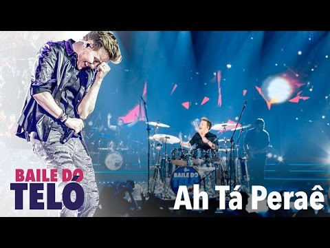 Michel Teló - Ah Tá Peraê (DVD Baile Do Teló)
