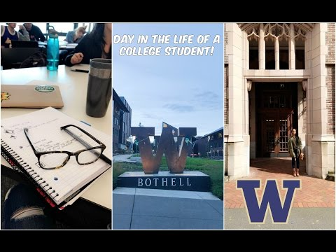 A Day In The Life of a College Student - University of Washington