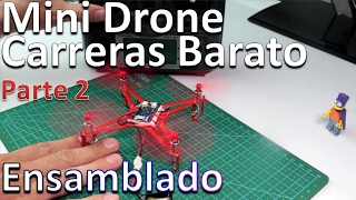 Como Hacer Un Mini Drone FPV Barato 2018 paso a paso Parte 2