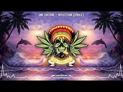 Download One Culture - Reflection (New Reggae 2021 / Lyrics)