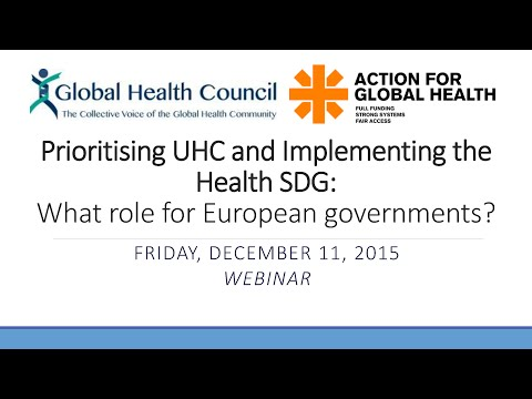 WEBINAR: Prioritising UHC & Implementing the Health SDG: What role for European governments?