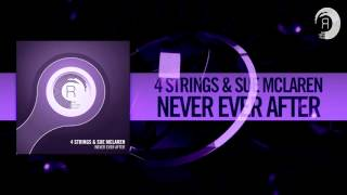 4 Strings & Sue McLaren - Never Ever After (RNM) #ASOT738