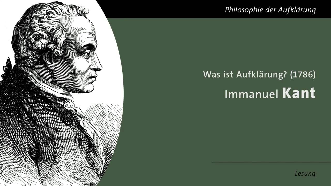 immanuel kant was ist aufkl rung lesung youtube. Black Bedroom Furniture Sets. Home Design Ideas