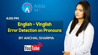 English - Vinglish Error Detection on Pronouns