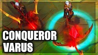 New Conqueror Varus Skin Spotlight (League of Legends)