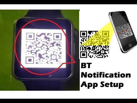 Download/Install/Connect  BT Notification  Aap In Smart Watch Using QR Code  100% Working