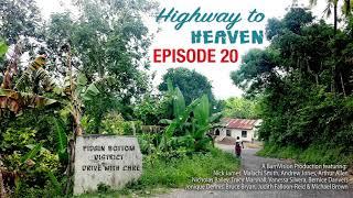 Highway To Heaven EP 20