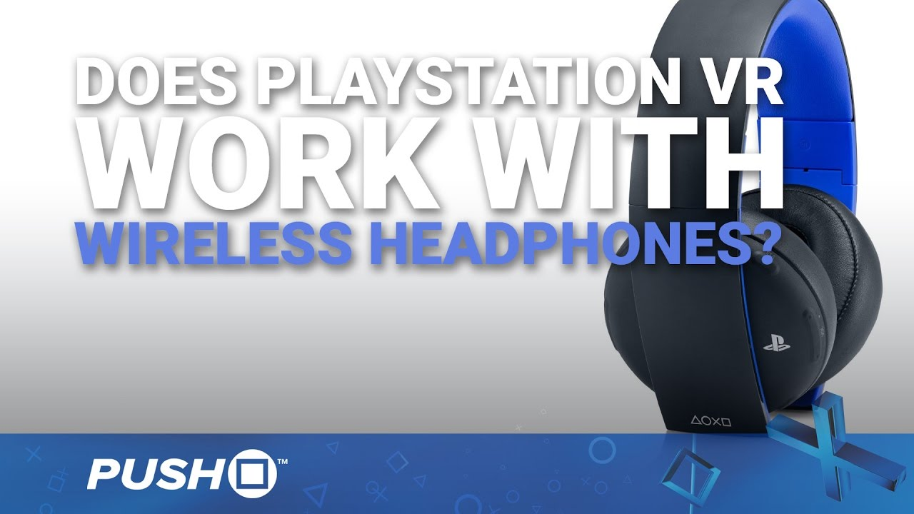 Does PlayStation VR Work with Wireless Headphones? | PS4 | Sony PlayStation  Gold Wireless 2 0