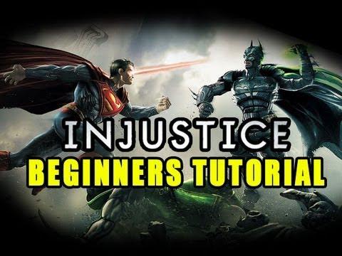 INJUSTICE: Beginners Tutorial Walkthrough