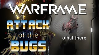 Warframe: Attack of the Bugs - InvaderMEEN