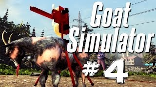 DO YOU EVEN GOAT BRUH!! | Goat Simulator - Part 4