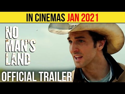 No Man's Land 2021 – Official Trailer
