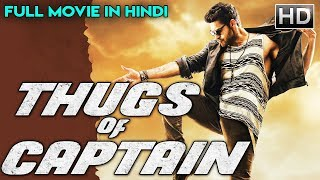 THUGS OF CAPTAIN - 2018 NEW RELEASED Full Hindi Dubbed Movie | New Hindi Movies 2018 | South Movie