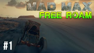 Mad Max Free Roam Gameplay #1 - Beautiful Wasteland (Mad Max Single Player Free Roam)