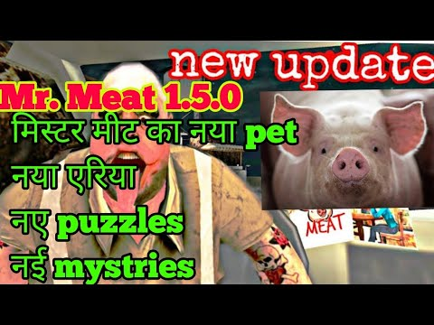Latest update of mr. Meat | mr meat 1.5.0