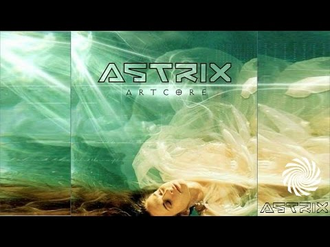 Astrix - Artcore [Full Album]