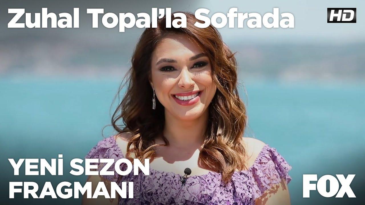 Zuhal Topal'la Sofrada Yeni Sezonuyla yakında FOX'ta!