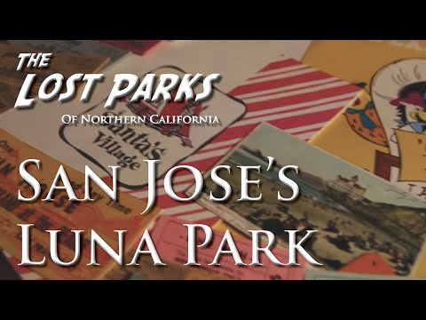 Luna Park Of San Jose - The Lost Parks Of Northern California