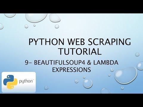 Python Web Scraping Tutorial 9– BeautifulSoup4 & Lambda