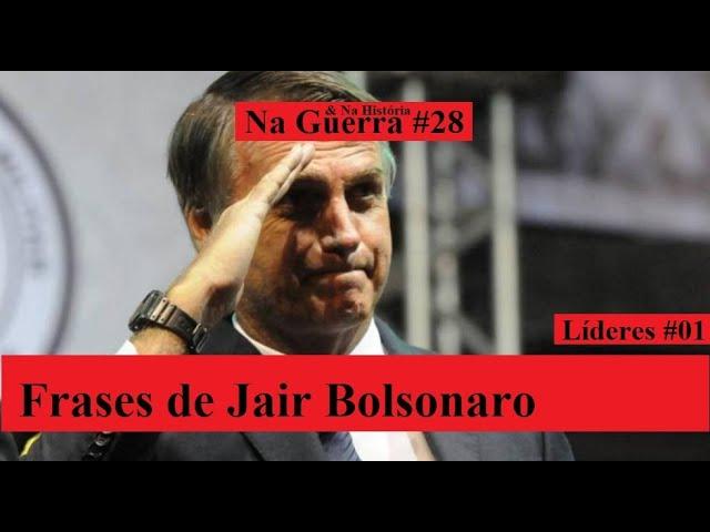 Frases de Jair Bolsonaro.