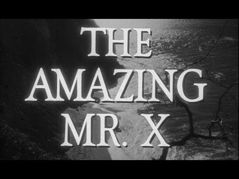 THE AMAZING MR X (FULL MOVIE) Hosted by Bunny Galore