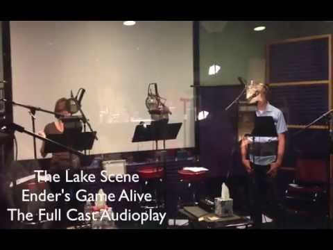 The Lake Scene  ENDER'S GAME ALIVE: THE AUDIOPLAY #EGAD