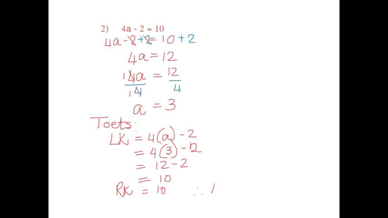 Graad 8 Algebra Vergelykings Les 4