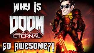 Why Is DOOM Eternal SO AWESOME?!