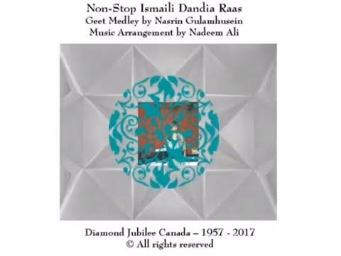 Non-Stop Ismaili Dandia Geets - Nasrin Gulamhusein
