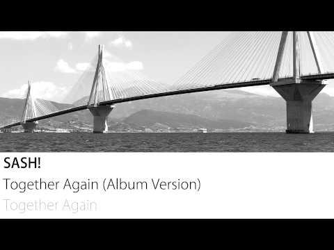 Sash! - Together Again (Album Version)