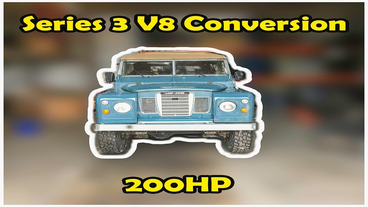 Land Rover Series 3 V8 DIY Engine Conversion Episode 1