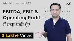 EBITDA, EBIT & Operating Profit - Explained in Hindi