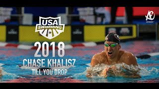 Chase Kalisz Till You Drop Motivational Video 2018 - HD