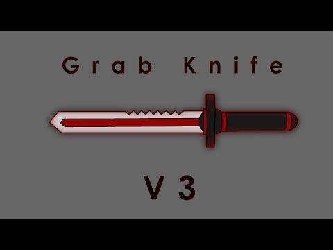 Grab Knife Script