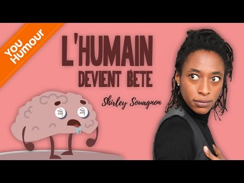 SHIRLEY SOUAGNON - L' humain devient bête