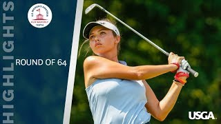 2019 U.S. Women's Amateur Round of 64: Highlights