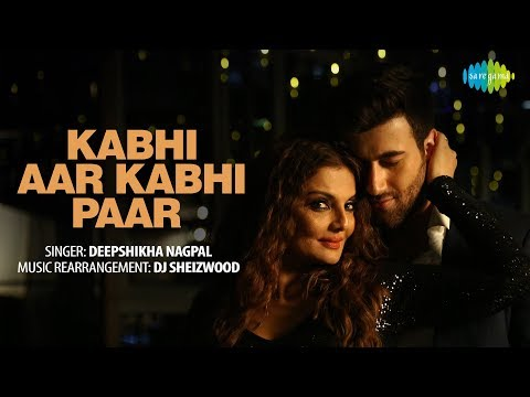 kabhi-aar-kabhi-paar-|-recreated-|-कभी-आर-कभी-पार-|-deepshikha-|-dj-sheizwood-|-rohed-khan