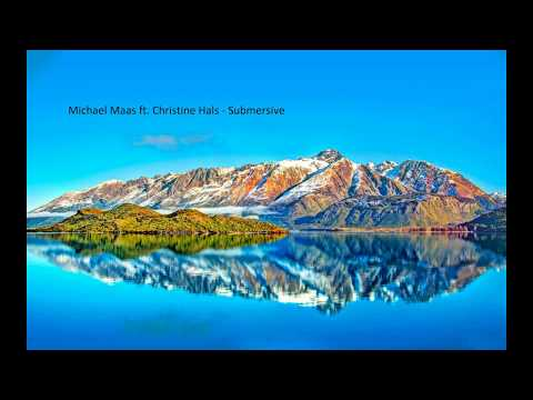 Michael Maas ft  Christine Hals   Submersive x2