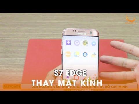 Thay Mặt Kính, ép Kính S7 Edge Zin Giá Bao Nhiêu? | Fastcare.vn
