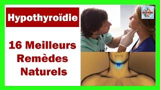 16 Meilleurs remèdes naturels contre l'hypothyroïdie