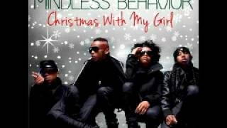 Mindless Behavior - Christmas With My Girl (OFFICIAL & FULL SONG)